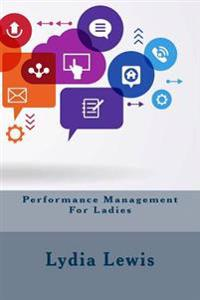 Performance Management for Ladies