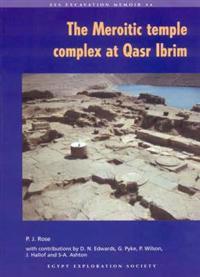 The Meroitic Temple Complex at Qasr Ibrim