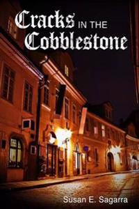 Cracks in the Cobblestone