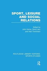 Sport, Leisure and Social Relations