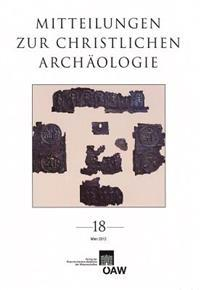 Mitteilungen Zur Christlichen Archaologie 18
