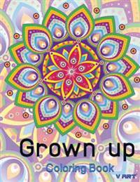Grown Up Coloring Book 9: Coloring Books for Grownups: Stress Relieving Patterns