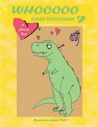 Whooooo Loves Dinosaurs?