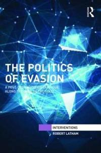 The Politics of Evasion