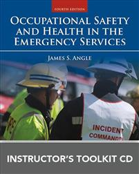 Occupational Safety and Health in the Emergency Services Instructor's Toolkit