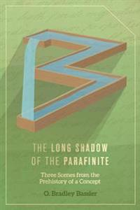 The Long Shadow of the Parafinite: Three Scenes from the Prehistory of a Concept