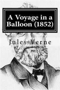 A Voyage in a Balloon (1852)
