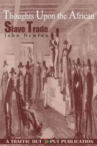 Thoughts Upon the African Slave Trade