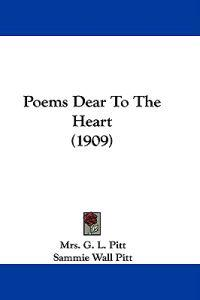 Poems Dear to the Heart