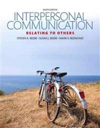 Interpersonal Communication: Relating to Others, Plus New Mycommunicationlab for Interpersonal -- Access Card Package