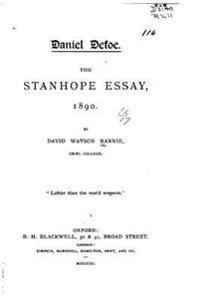 Daniel Defoe, the Stanhope Essay, 1890