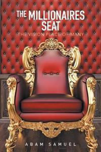 The Millionaires Seat