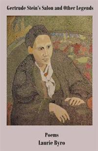 Gertrude Stein's Salon and Other Legends