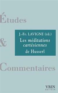 Les Meditations Cartesiennes de Husserl