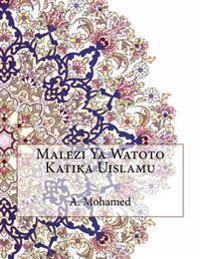 Malezi YA Watoto Katika Uislamu