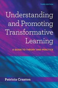 Understanding & Promoting Transformative Learning