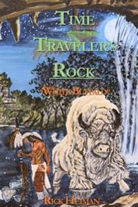 Time Traveler's Rock: White Buffalo