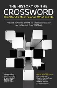 The History of the Crossword: The World's Most Famous Word Puzzle
