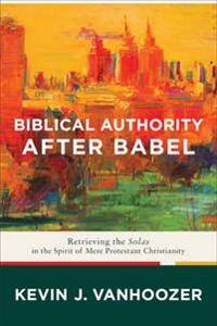 Biblical Authority after Babel