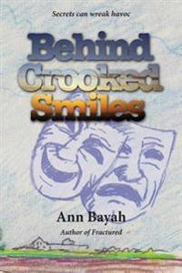 Behind Crooked Smiles