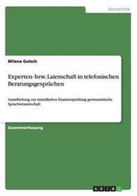 Experten- Bzw. Laienschaft in Telefonischen Beratungsgesprachen