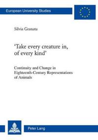Take Every Creature In, of Every Kind