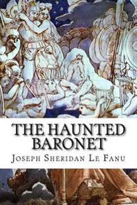 The Haunted Baronet