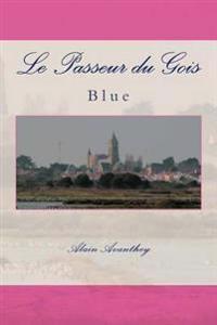Le Passeur Du Gois: Blue