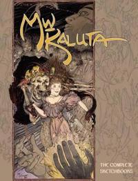 Michael Wm. Kaluta: The Complete Sketchbooks