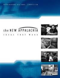 The New Appalachia: Ideas That Work