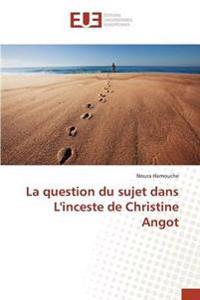 La Question Du Sujet Dans L'Inceste de Christine Angot