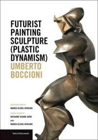 Futurist Painting Sculpture Plastic Dynamism