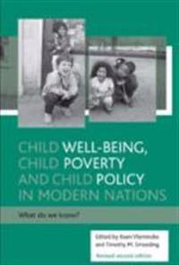 Child well-being, child poverty and child policy in modern nations (Revised 2nd Edition)