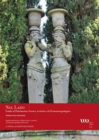 Nel Lazio Guida Al Patrimonio Artistico Ed Etnoantropologico