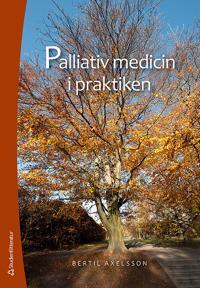 Palliativ medicin i praktiken