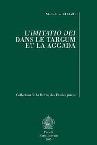 L'Imitatio Dei Dans Le Targum Et La Aggada