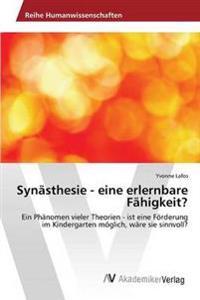 Synasthesie - Eine Erlernbare Fahigkeit?