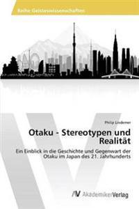 Otaku - Stereotypen Und Realitat