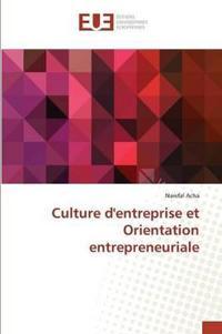 Culture Dentreprise Et Orientation Entrepreneuriale