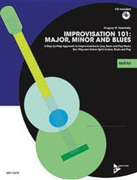 Improvisation 101: Major, Minor and Blues