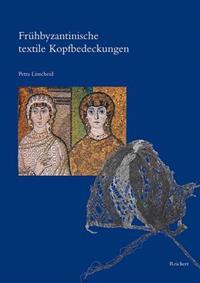 Fruhbyzantinische Textile Kopfbedeckungen