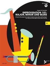 Improvisation 101: Major, Minor and Blues