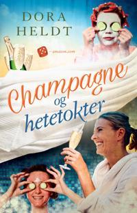 Champagne og hetetokter - Dora Heldt | Ridgeroadrun.org