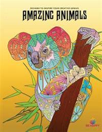 Amazing Animals: Adult Coloring Book, Designs to Inspire Your Creative Genius
