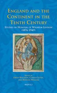 England and the Continent in the Tenth Century