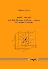 Fuzzy Classifiers and Their Relation to Cluster Analysis and Neural Networks