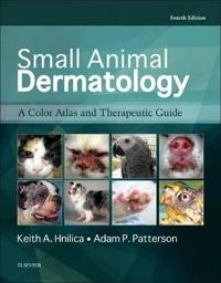 Small Animal Dermatology: A Color Atlas and Therapeutic Guide