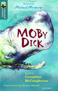 Oxford Reading Tree TreeTops Greatest Stories: Oxford Level 19: Moby Dick