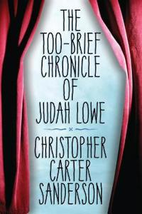 The Too-Brief Chronicle of Judah Lowe