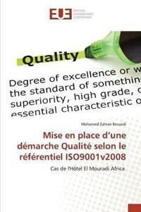 Mise En Place D'Une Demarche Qualite Selon Le Referentiel Iso9001v2008